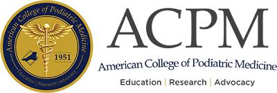 American College of Podiatric Medicine (ACPM)